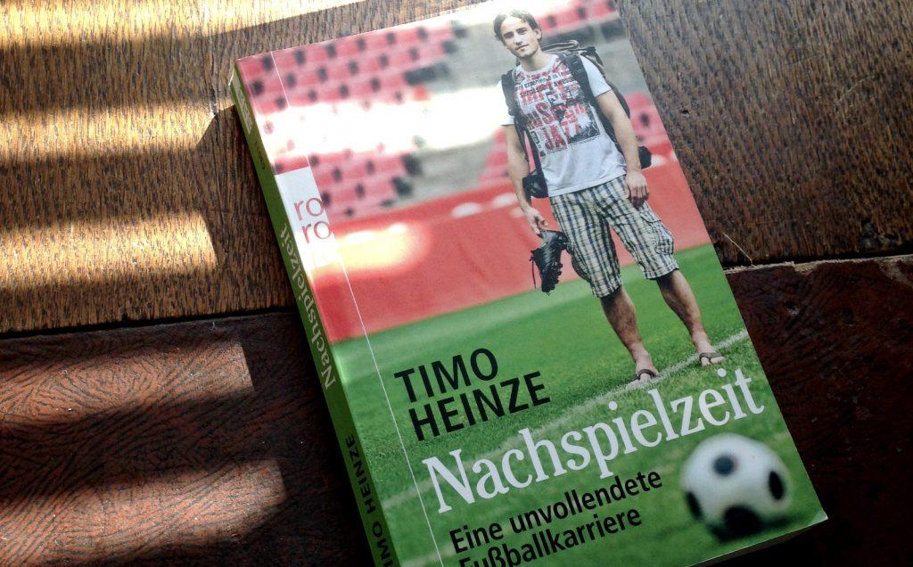 """Das Buch """"Nachspielzeit"""" von Timo Heinze"""